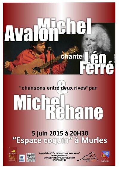 Léo Ferré par Michel Avalon et chansons « entre deux rives » par Michel Rehane