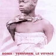 """Projection-débat : """"Boma-Tervuren. Le voyage"""""""