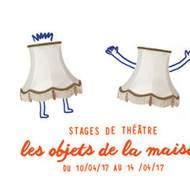 Stage de théâtre pour les 6-12 ans à Toul : les objets de la maison