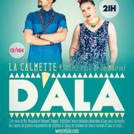D'ALA (Los Angeles) en concert à La Calmette (30) le Samedi 2 Juillet