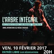 L'arbre intégral /Le Poème en Volume / Labo Malandain-Ballet Biarritz