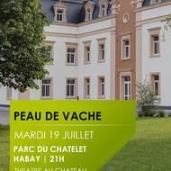 Peau de vache - – TOURNÉE DES CHÂTEAUX par le Théâtre des Galeries