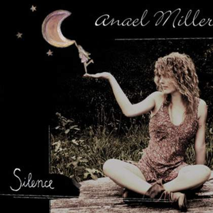 "Anael Miller - ""Silence"""